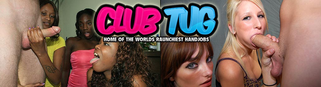 Club tug Hand Job Videos!